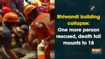 Bhiwandi building collapse: One more person rescued, death toll mounts to 18