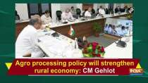 Agro processing policy will strengthen rural economy: CM Gehlot