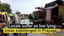 Locals suffer as low lying areas submerged in Prayagraj