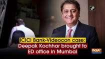 ICICI Bank-Videocon case: Deepak Kochhar brought to ED office in Mumbai