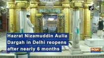 Hazrat Nizamuddin Aulia Dargah in Delhi reopens after nearly 6 months
