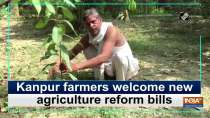 Kanpur farmers welcome new agriculture reform bills