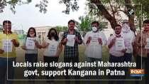 Locals raise slogans against Maharashtra govt, support Kangana in Patna