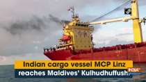 Indian cargo vessel MCP Linz reaches Maldives
