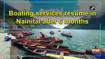 Boating services resume in Nainital after 6 months