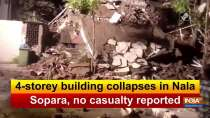 4-storey building collapses in Nala Sopara, no casualty reported