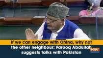 Farooq Abdullah, President, JandK National Conference, New Delhi, Lok Sabha, China, Pakistan