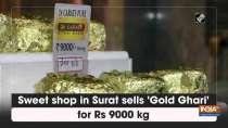 Sweet shop in Surat sells