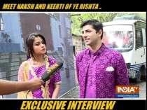 Meet Naksh and Keerti from the show Yeh Rishta Kya Kehlata Hai
