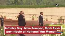 Infantry Day: Mike Pompeo, Mark Esper pay tribute at National War Memorial
