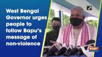 West Bengal Governor urges people to follow Bapu