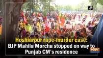 Hoshiarpur rape-murder case: BJP Mahila Morcha stopped on way to Punjab CM