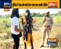 Cops and locals tries to stop IndiaTV reporters from meeting the victim