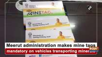 Meerut administration makes mine tags mandatory on vehicles transporting minerals