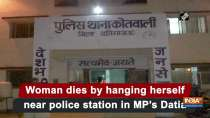 Woman dies by hanging herself near police station in MP