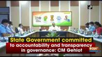 State Government committed to accountability and transparency in governance: CM Gehlot