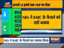 BARC suspends TRP system for 12 weeks, NBA welcomes decision