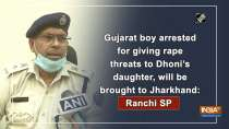Gujarat boy arrested for giving rape threats to Dhoni