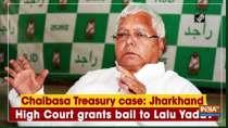 Chaibasa Treasury case: Jharkhand High Court grants bail to Lalu Yadav