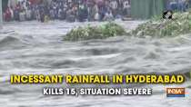 Incessant rainfall in Hyderabad kills 15, situation severe