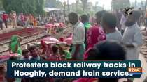 Protesters block railway tracks in Hooghly, demand train services