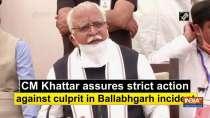 CM Khattar assures strict action against culprit in Ballabhgarh incident
