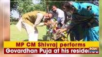 MP CM Shivraj performs Govardhan Puja at his residence
