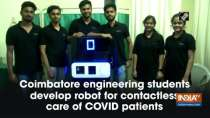 Coimbatore engineering students develop robot for contactless care of COVID patients