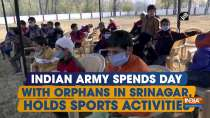 Indian Army spends day with orphans in Srinagar, holds sports activities