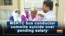 MSRTC bus conductor commits suicide over pending salary