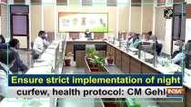 Ensure strict implementation of night curfew, health protocol: CM Gehlot