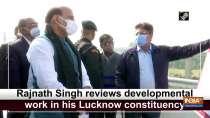 Rajnath Singh reviews developmental work in his Lucknow constituency