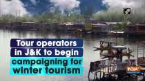 Tour operators in J&K to begin campaigning for winter tourism