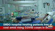 DRDO hospital treating patients free of cost amid rising COVID cases in Delhi