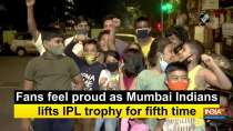 Fans feel proud as Mumbai Indians lifts IPL trophy for fifth time