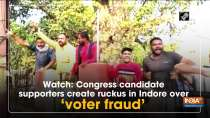 Watch: Congress candidate supporters create ruckus in Indore over