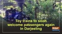 Toy trains to soon welcome passengers again in Darjeeling