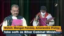 Mangal Pandey, Amarendra Pratap take oath as Bihar Cabinet Ministers