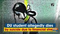 DU student allegedly dies by suicide due to financial stress