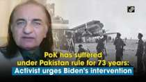 PoK has suffered under Pakistan rule for 73 years: activist urges Biden
