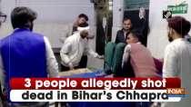 3 people allegedly shot dead in Bihar