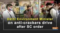 Delhi Environment Minister on anti-crackers drive after SC order