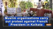 Muslim organisations carry out protest against French President in Kolkata