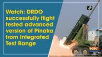Watch: DRDO successfully flight tested advanced version of Pinaka from Integrated Test Range
