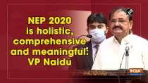 NEP 2020 is holistic, comprehensive and meaningful: VP Naidu