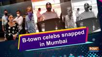 B-town celebs snapped in Mumbai