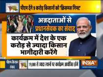 PM Modi to interact with 9 crore farmers today, release Rs 18,000 cr aid under PM-Kisan scheme