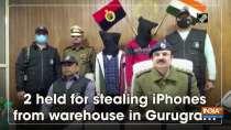 2 held for stealing iPhones from warehouse in Gurugram