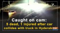 Caught on cam: 5 dead, 1 injured after car collides with truck in Hyderabad