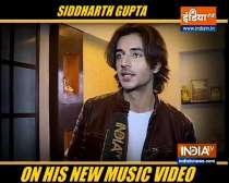 Siddharth Gupta talks about his new music video